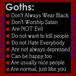 Goths are not...